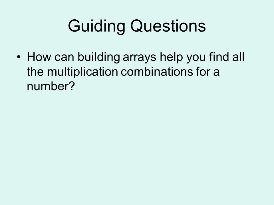 ALL ABOUT ARRAYS Finding Multiplication Combinations and Factors using arrays Featuring: Amanda Beans Amazing Dream By: T. Logue