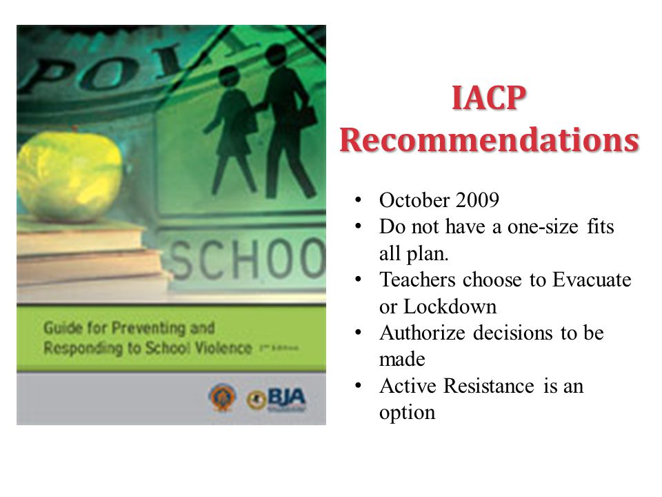 IACP Recommendations October 2009 Do not have a one-size fits all plan.