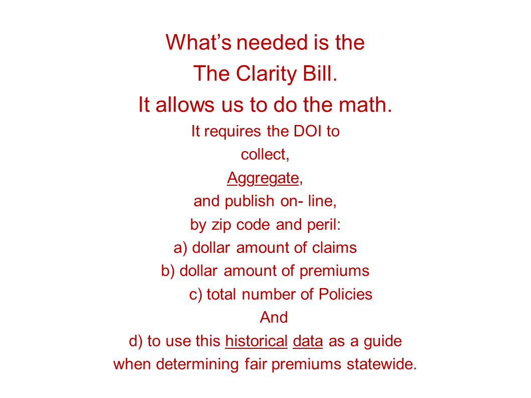 Whats needed is the The Clarity Bill. It allows us to do the math.