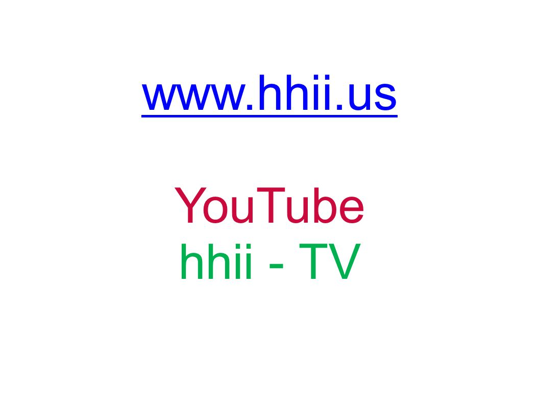 www.hhii.us YouTube hhii - TV