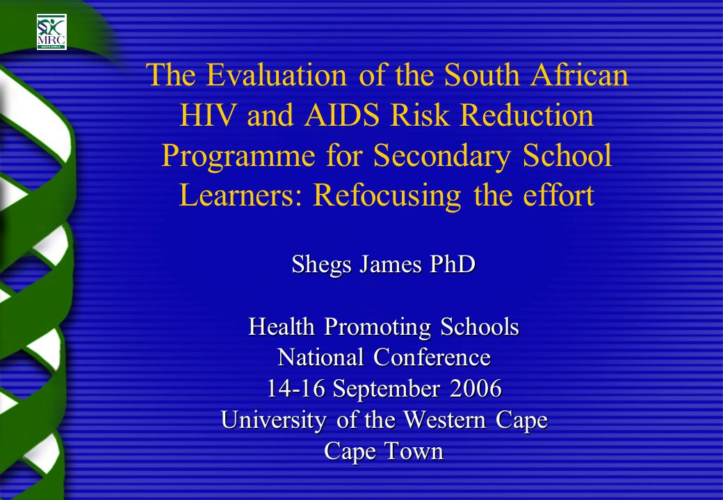 Background and Introduction MRC / HORIZONS Evaluation Evaluation of DOE Lifeskills Programme focusing on HIV / AIDS in KwaZulu-Natal