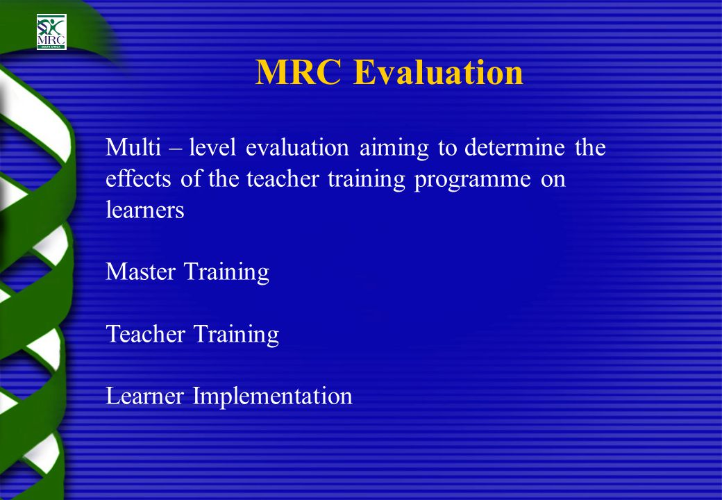 Learner Programme 16 hour programme Implemented in the 2nd and 3rd quarters of 2001 Life orientation lesson