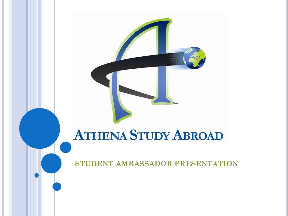 STUDENT AMBASSADOR PRESENTATION