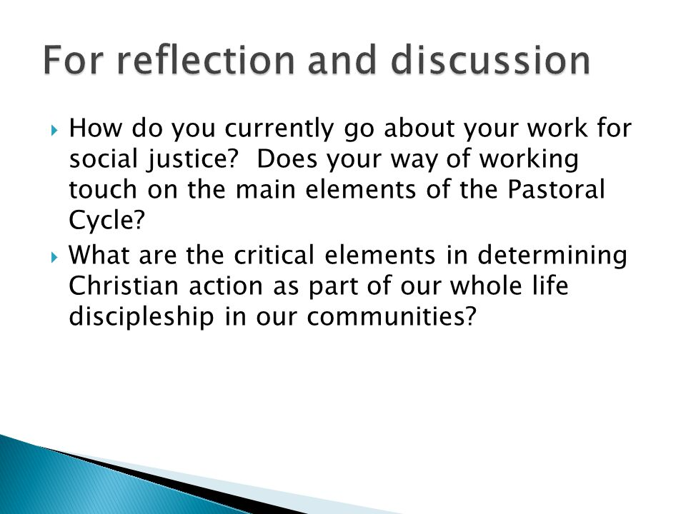 How do you currently go about your work for social justice.