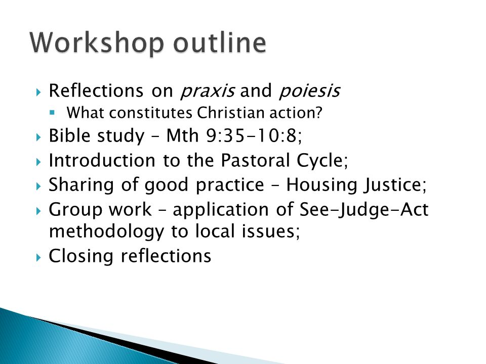 Reflections on praxis and poiesis What constitutes Christian action.