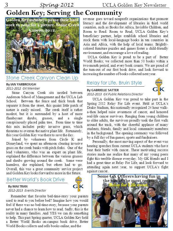 4 Spring 2012 UCLA Golden Key Newsletter 2012 Scholarship Recipient Reflections Being a party of Golden Key has continually reminded me of what it means to be a member of this honor society.