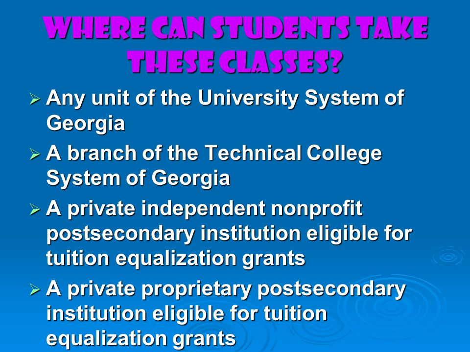 WHERE CAN STUDENTS TAKE THESE CLASSES.