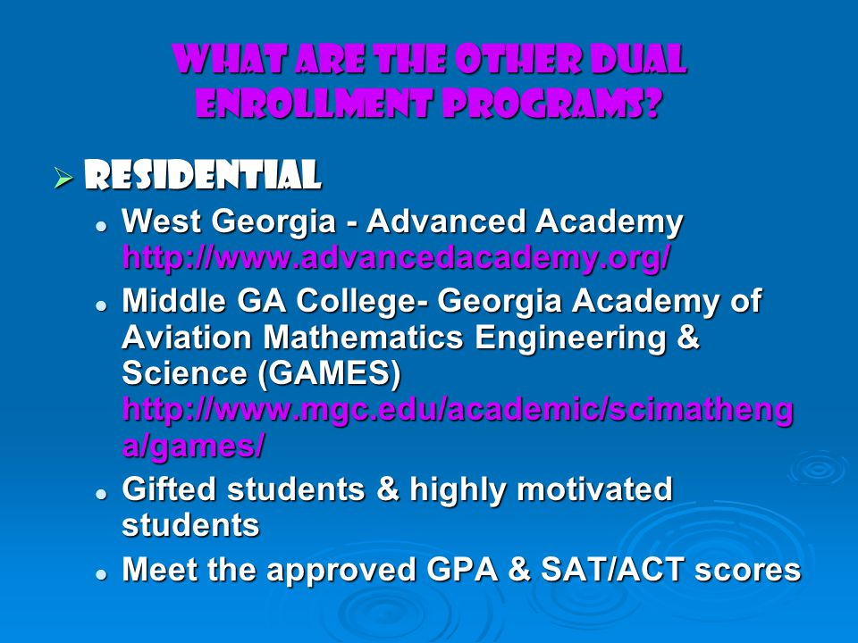What are the Other DUAL ENROLLMENT Programs.