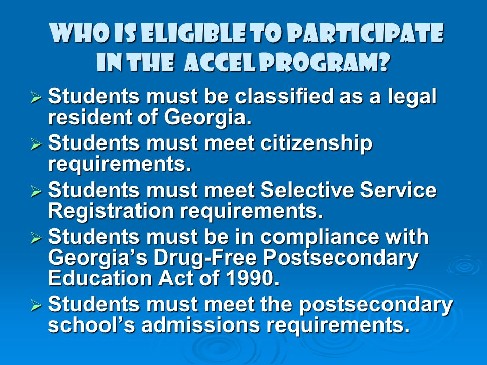 who is eligible to participate in the ACCEL PROGRAM.