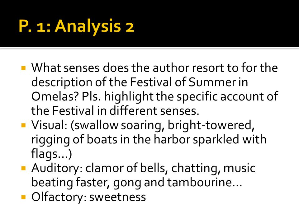 What senses does the author resort to for the description of the Festival of Summer in Omelas.
