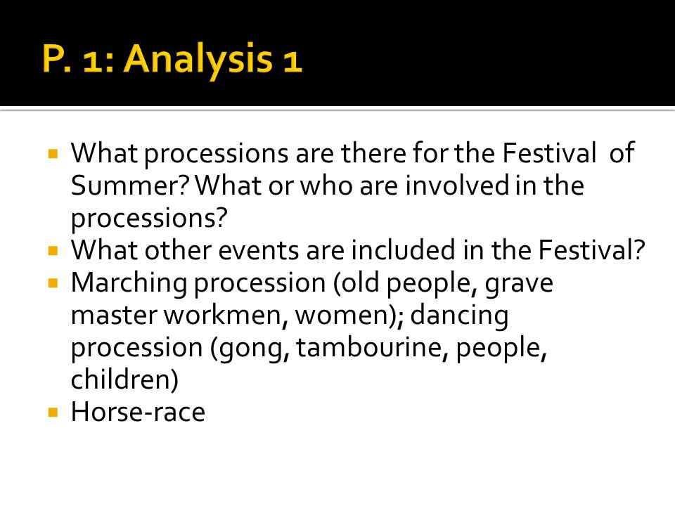 What processions are there for the Festival of Summer? What or who are involved in the processions? What other events are included in the Festival? Ma