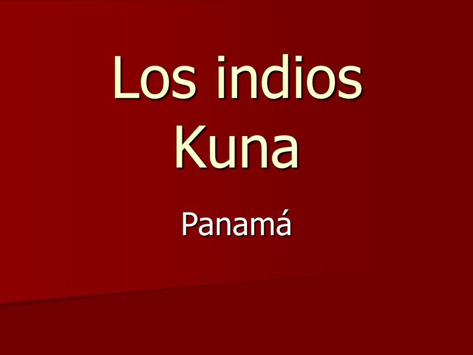 Los indios Kuna Panamá