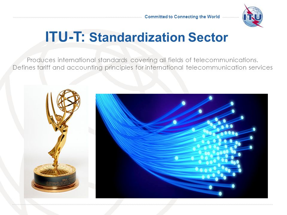 Committed to Connecting the World Standards for autonomous networked driving 18 Future Networked Car event & Collaboration on Intelligent Transport join car and ICT industries to forge new era of personal transport Call for ITU and UNECE to organise roundtable discussion of key stakeholders