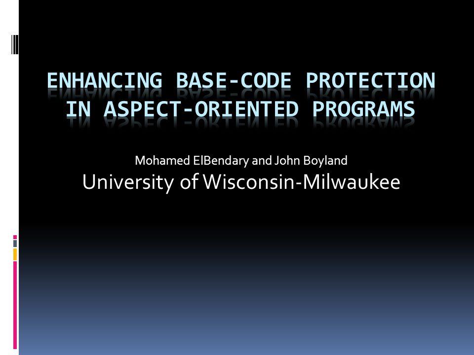 Mohamed ElBendary and John Boyland University of Wisconsin-Milwaukee
