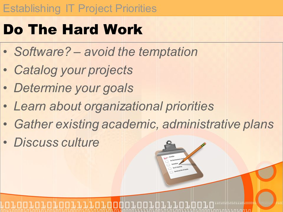 Establishing IT Project Priorities Do The Hard Work Software.