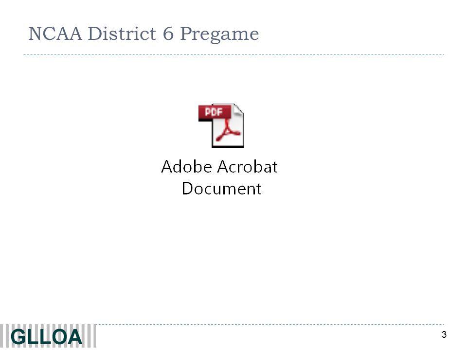 3 NCAA District 6 Pregame