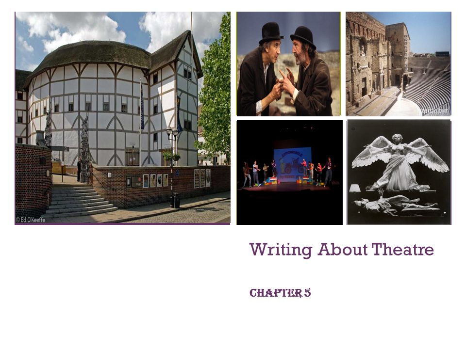 + Writing About Theatre Chapter 5