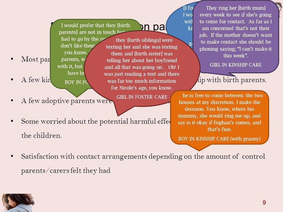 Effects of contact on parents & carers Most parents and carers happy with their childs contact arrangements.