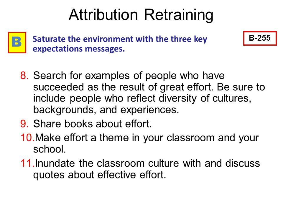 54 B Saturate the environment with the three key expectations messages.