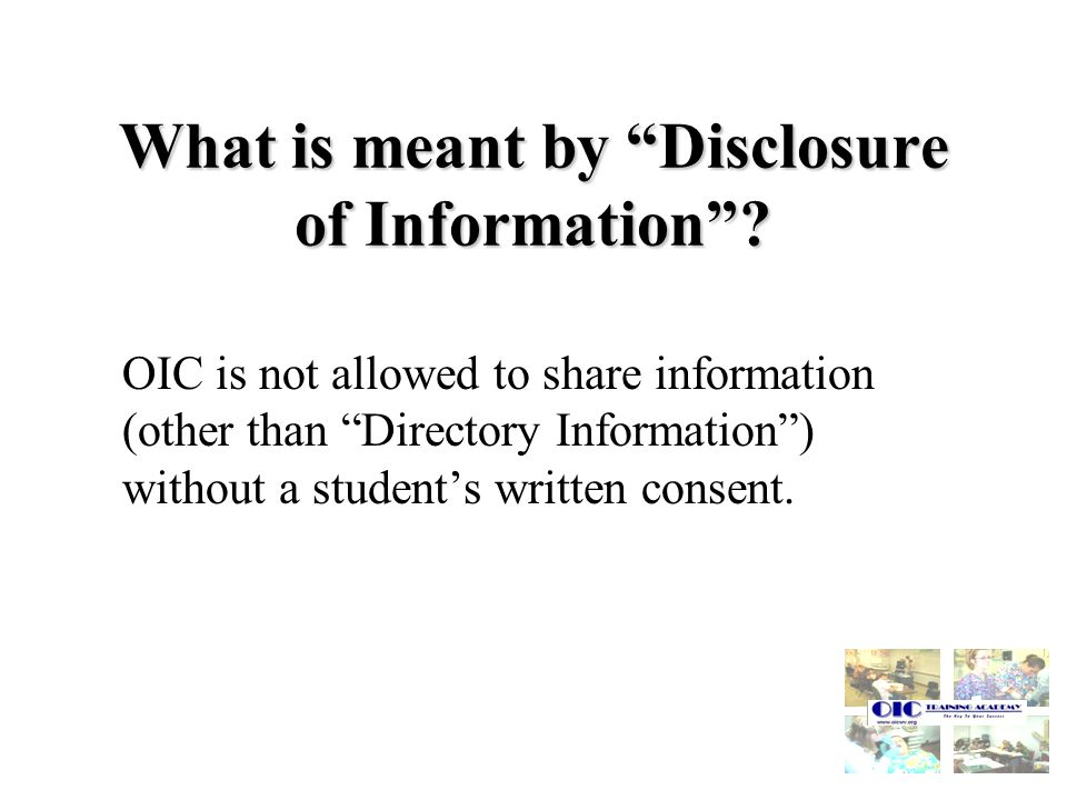 What is meant by Disclosure of Information.