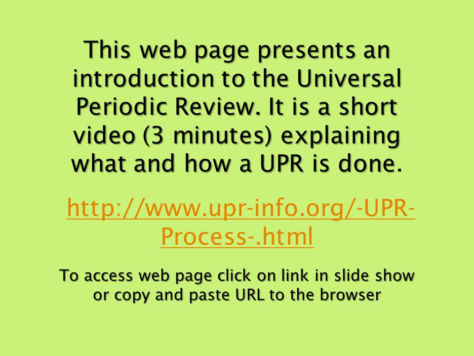 This web page presents an introduction to the Universal Periodic Review.