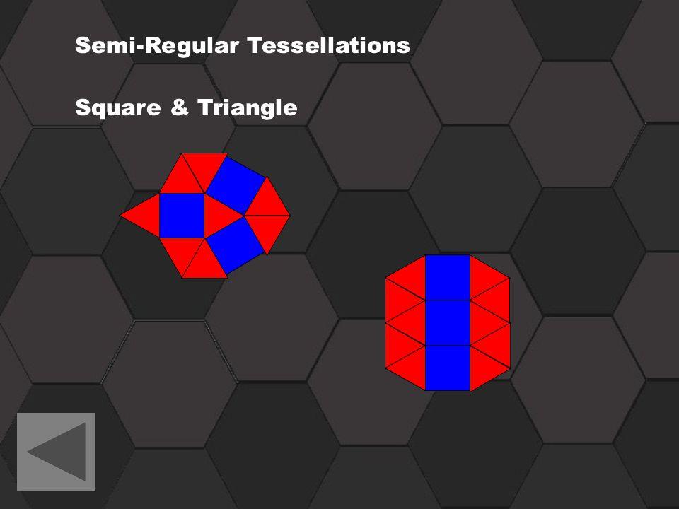 Semi-Regular Tessellations Square & Triangle