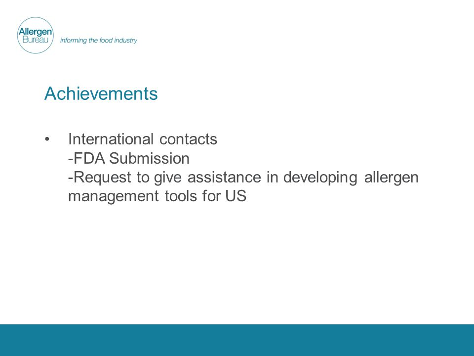 Achievements International contacts -FDA Submission -Request to give assistance in developing allergen management tools for US