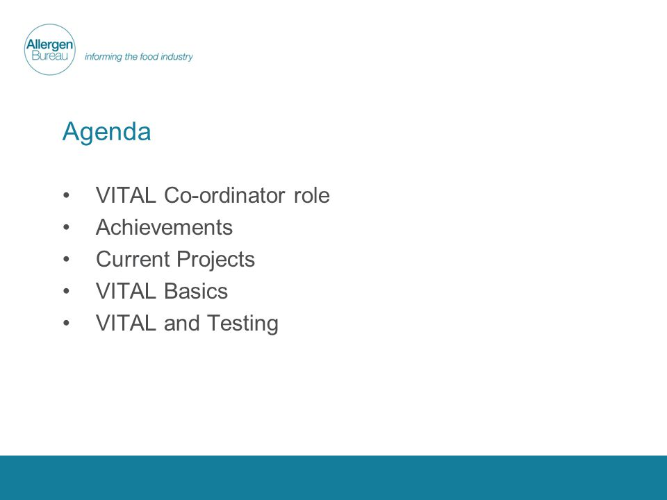 Agenda VITAL Co-ordinator role Achievements Current Projects VITAL Basics VITAL and Testing