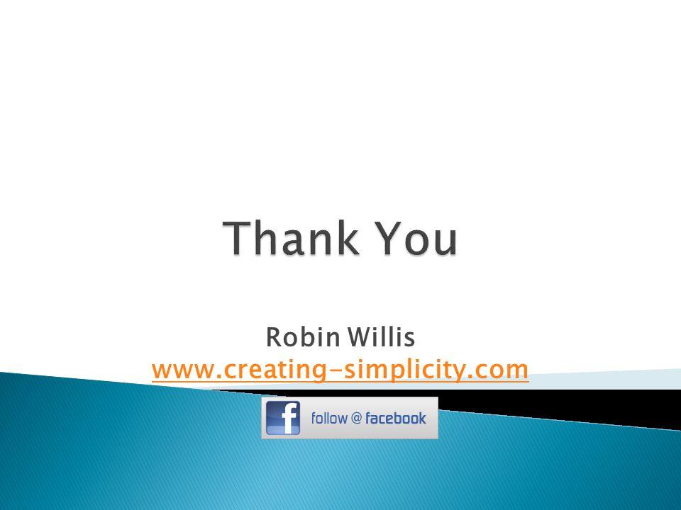 Robin Willis www.creating-simplicity.com