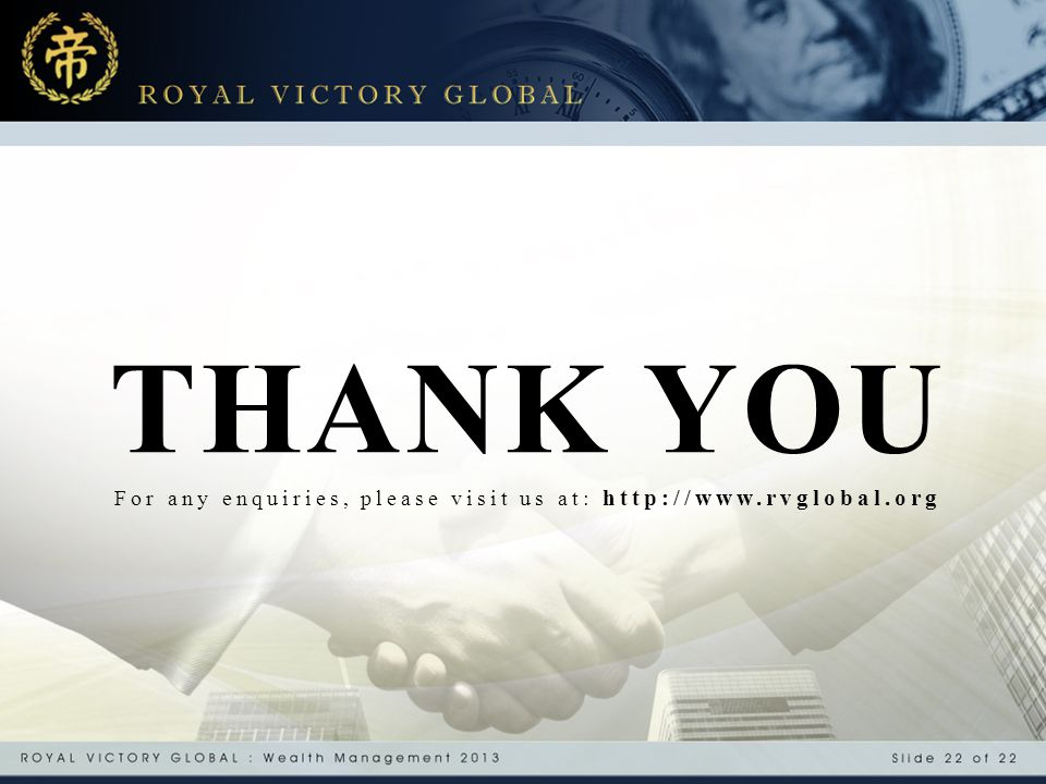 THANK YOU For any enquiries, please visit us at: http://www.rvglobal.org