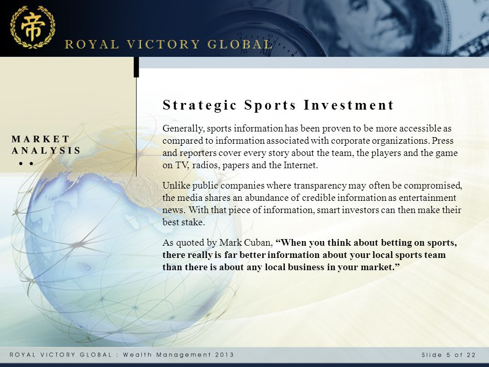 Strategic Sports Investment Generally, sports information has been proven to be more accessible as compared to information associated with corporate o