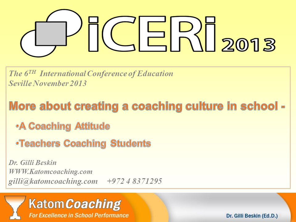 The 6 TH International Conference of Education Seville November 2013 Dr.