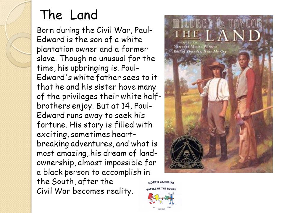 The Land Born during the Civil War, Paul- Edward is the son of a white plantation owner and a former slave.