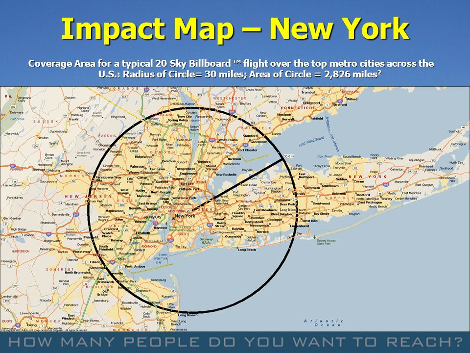 Coverage Area for a typical 20 Sky Billboard flight over the top metro cities across the U.S.: Radius of Circle= 30 miles; Area of Circle = 2,826 mile