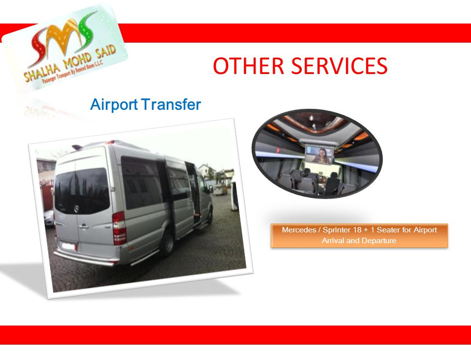 Airport Transfer Mercedes / Sprinter 18 + 1 Seater for Airport Arrival and Departure Mercedes / Sprinter 18 + 1 Seater for Airport Arrival and Departu