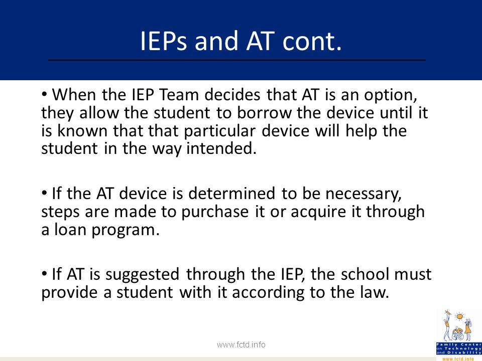 IEPs and AT cont.