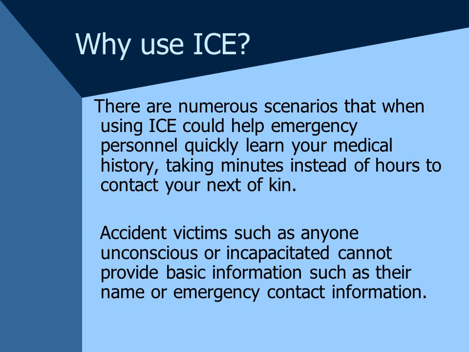 Why use ICE.
