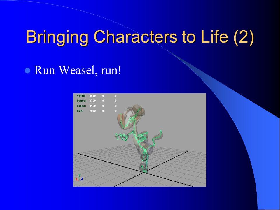 Bringing Characters to Life (2) Run Weasel, run!