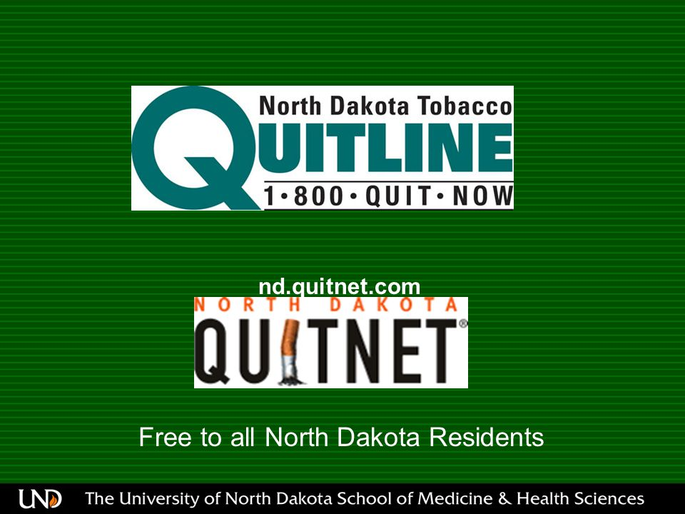nd.quitnet.com Free to all North Dakota Residents