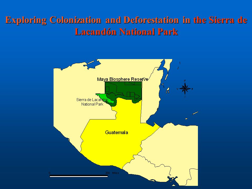 Exploring Colonization and Deforestation in the Sierra de Lacandón National Park