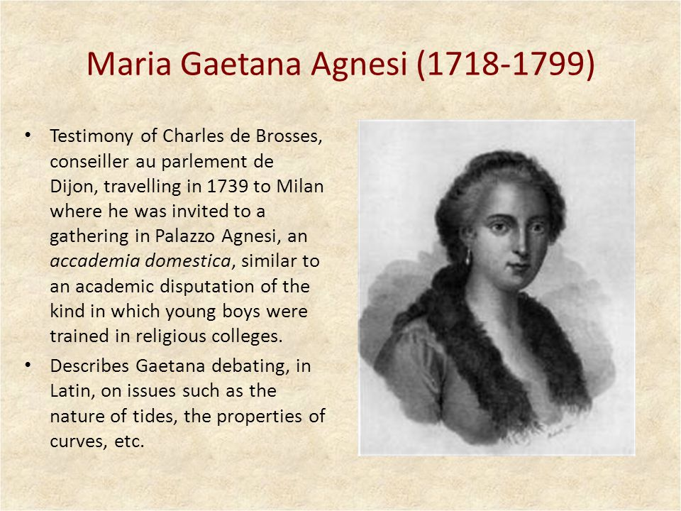 A treatise on calculus (1748) Agnesi arranged for private printing in her own home.