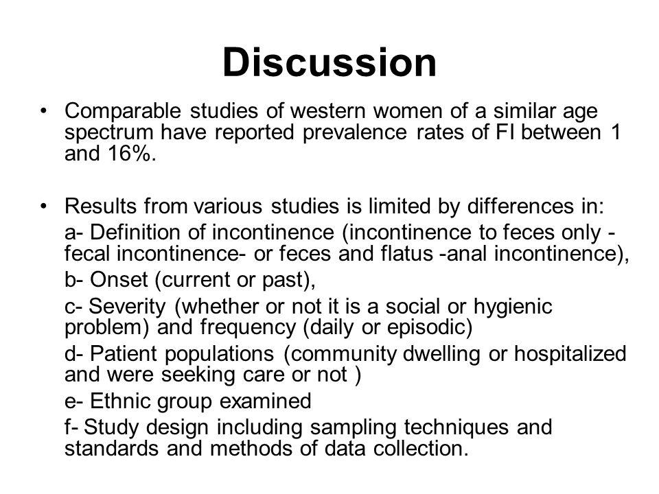 Discussion Comparable studies of western women of a similar age spectrum have reported prevalence rates of FI between 1 and 16%. Results from various