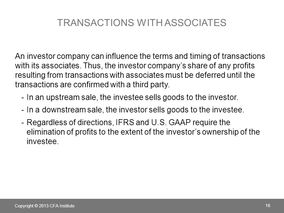 TRANSACTIONS WITH ASSOCIATES An investor company can influence the terms and timing of transactions with its associates.