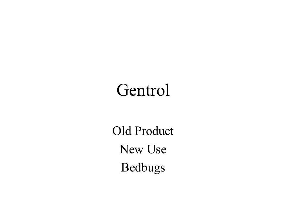 Gentrol Old Product New Use Bedbugs