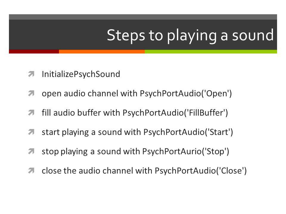 Psychtoolbox Response Monitoring GetChar() KbWait() KbCheck() KbQueueCheck() GamePad() GetMouse() GetClicks() GetMouseWheel() SetMouse() ShowCursor() HideCursor()