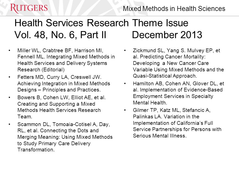 Mixed Methods in Health Sciences Health Services Research Theme Issue Vol.