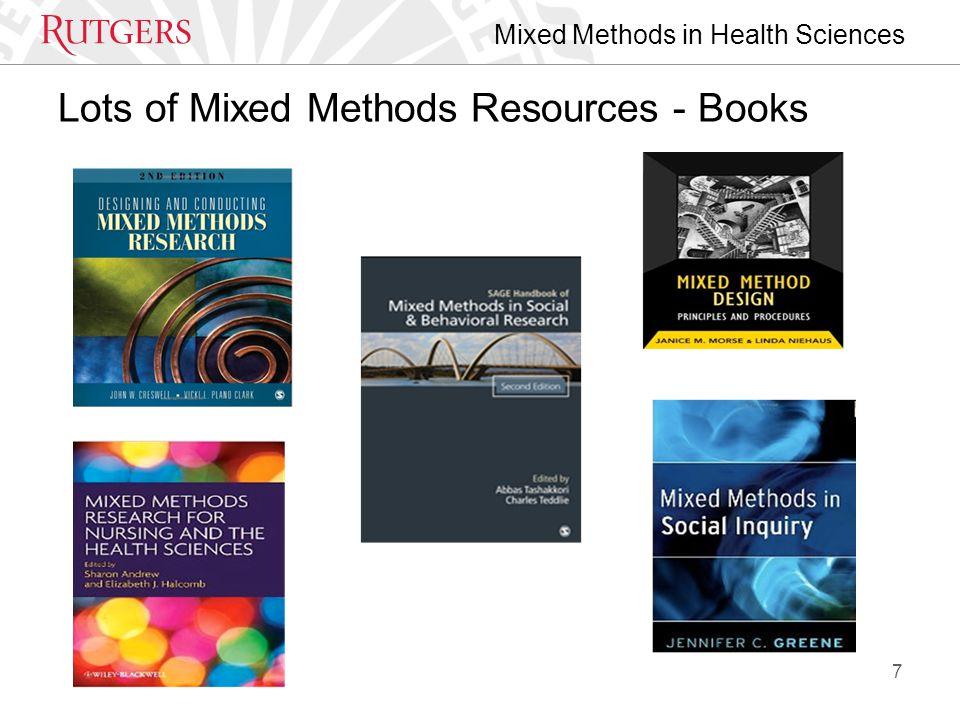 Mixed Methods in Health Sciences Best Practices for Mixed Methods Research in the Health Sciences