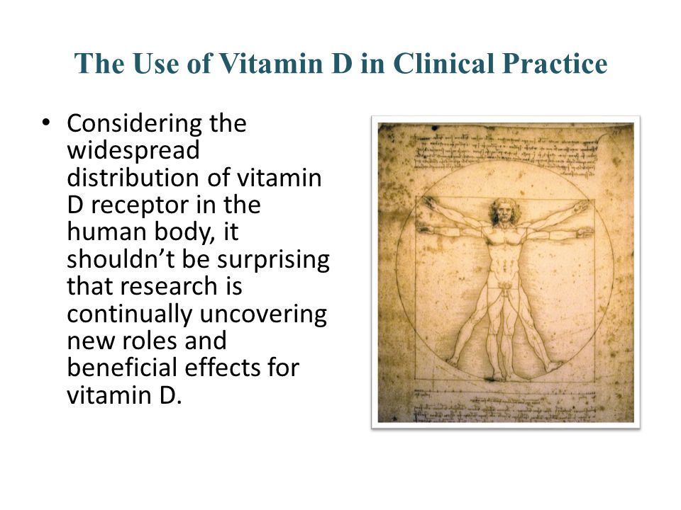 Considering the widespread distribution of vitamin D receptor in the human body, it shouldnt be surprising that research is continually uncovering new