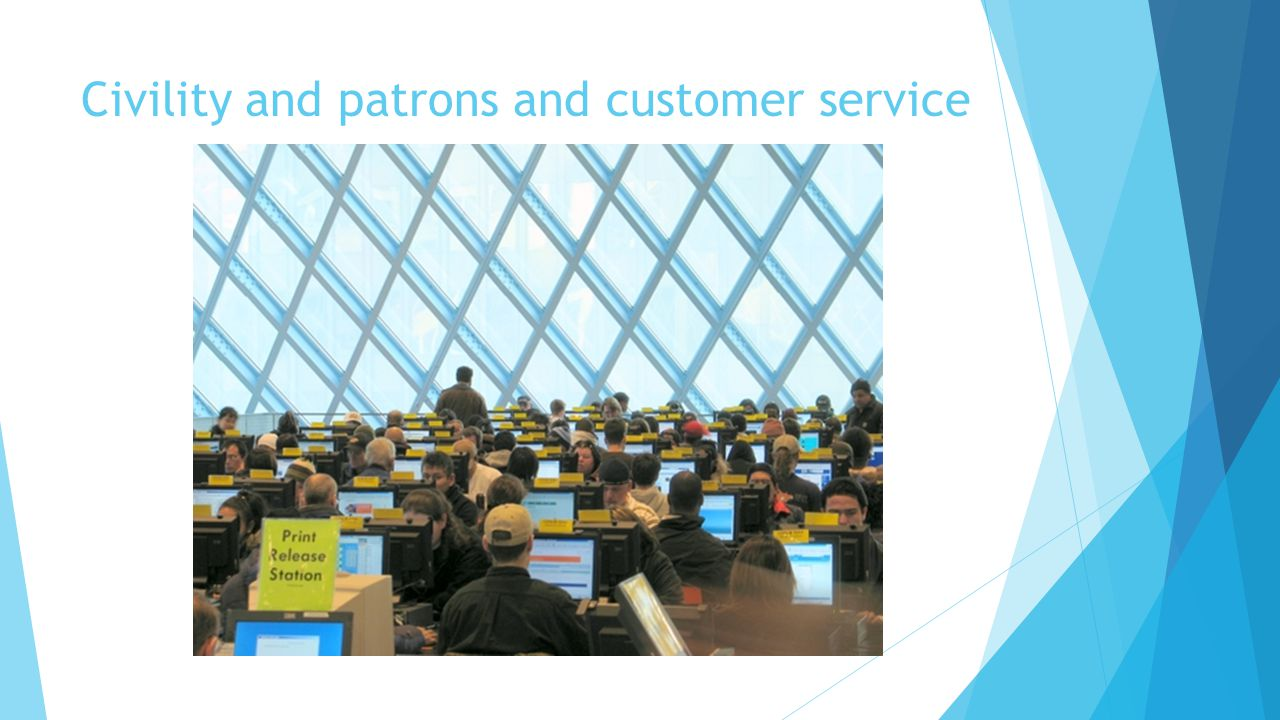 Civility and patrons and customer service