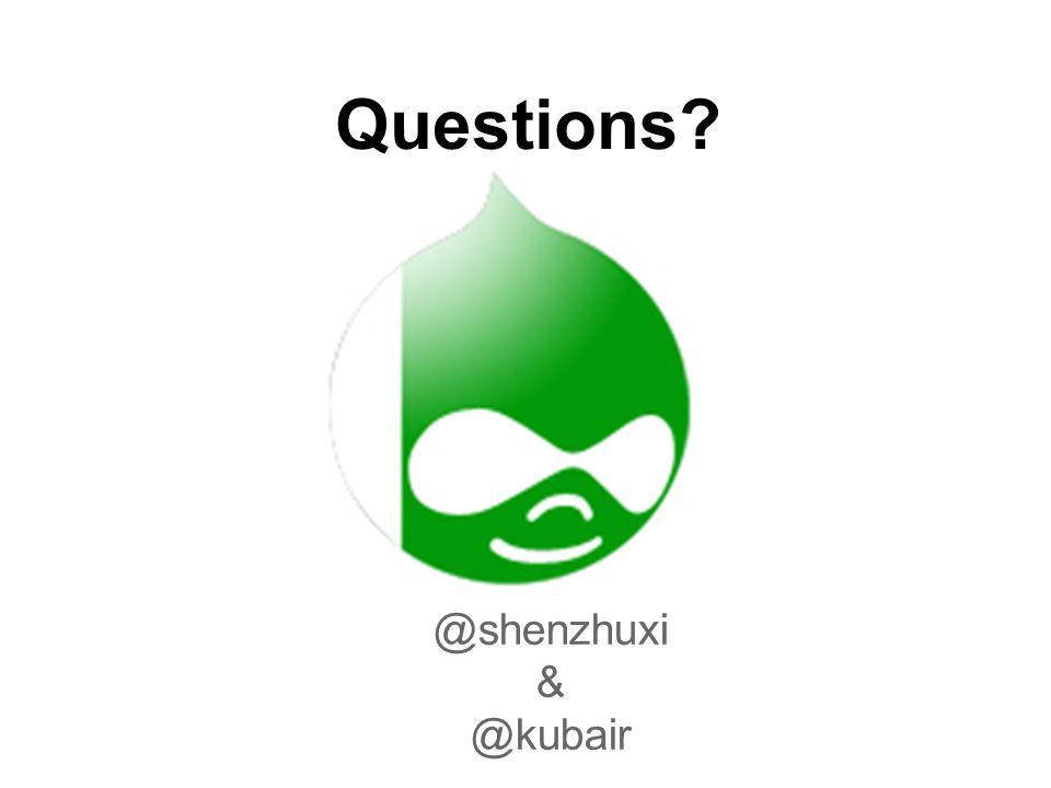 @shenzhuxi & @kubair Questions?